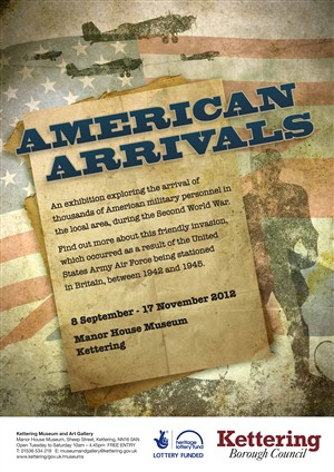 Photo:Poster for the 2012 Exhibition 'American Arrivals' at the Manor House Museum